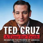 A Time for Truth by  Ted Cruz audiobook