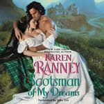 Scotsman of My Dreams by  Karen Ranney audiobook