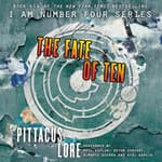 The Fate of Ten by  Pittacus Lore audiobook