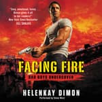Facing Fire by  HelenKay Dimon audiobook