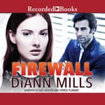 Firewall by  DiAnn Mills audiobook