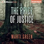 The Price of Justice by  Marti Green audiobook
