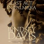Last Act in Palmyra by  Lindsey Davis audiobook