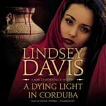 A Dying Light in Corduba by  Lindsey Davis audiobook