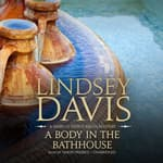 A Body in the Bathhouse by  Lindsey Davis audiobook