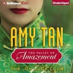 The Valley of Amazement by  Amy Tan audiobook