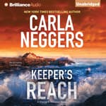 Keeper's Reach by  Carla Neggers audiobook