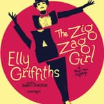 The Zig Zag Girl by  Elly Griffiths audiobook