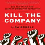 Kill The Company by  Lisa Bodell audiobook