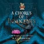 A Chorus of Innocents by  P. F. Chisholm audiobook
