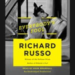 Everybody's Fool by  Richard Russo audiobook