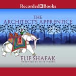 The Architect's Apprentice by  Elif Shafak audiobook
