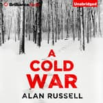 A Cold War by  Alan Russell audiobook