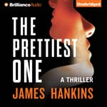 The Prettiest One by  James Hankins audiobook
