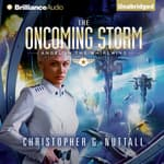 The Oncoming Storm by  Christopher G. Nuttall audiobook