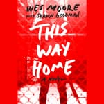 This Way Home by  Wes Moore audiobook