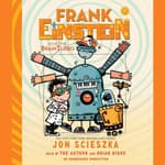 Frank Einstein and the BrainTurbo by  Jon Scieszka audiobook