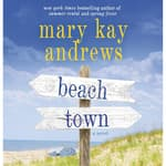 Beach Town by  Mary Kay Andrews audiobook