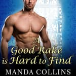A Good Rake Is Hard to Find by  Manda Collins audiobook