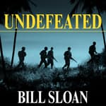 Undefeated by  Bill Sloan audiobook