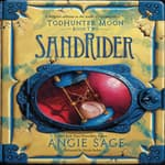 TodHunter Moon, Book Two: SandRider by  Angie Sage audiobook