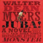 Juba! by  Walter Dean Myers audiobook