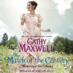 The Match of the Century by  Cathy Maxwell audiobook