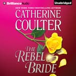 The Rebel Bride by  Catherine Coulter audiobook