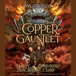 The Copper Gauntlet by  Holly Black audiobook