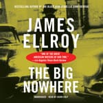 The Big Nowhere by  James Ellroy audiobook