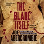 The Blade Itself by  Joe Abercrombie audiobook