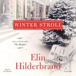 Winter Stroll by  Elin Hilderbrand audiobook
