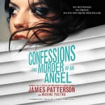 Confessions: The Murder of an Angel by  Maxine Paetro audiobook