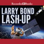 Lash-Up by  Larry Bond audiobook
