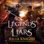 Legends and Liars by  Julia Knight audiobook