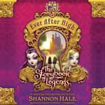 The Storybook of Legends by  Shannon Hale audiobook
