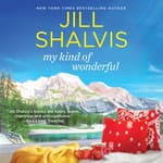 My Kind of Wonderful by  Jill Shalvis audiobook