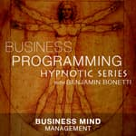 Business Mind Management by  Benjamin  Bonetti audiobook