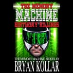 Birthday Killings by  Bryan Kollar audiobook