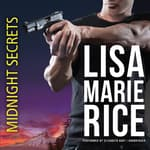 Midnight Secrets by  Lisa Marie Rice audiobook