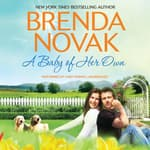 A Baby of Her Own by  Brenda Novak audiobook