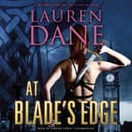 At Blade's Edge by  Lauren Dane audiobook
