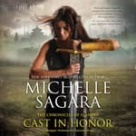 Cast in Honor by  Michelle Sagara audiobook