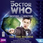 Doctor Who: The Time Machine by  Matt Fitton audiobook