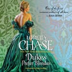 Dukes Prefer Blondes by  Loretta Chase audiobook