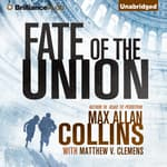 Fate of the Union by  Max Allan Collins audiobook