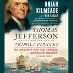 Thomas Jefferson and the Tripoli Pirates by  Don Yaeger audiobook