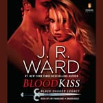 Blood Kiss by  J. R. Ward audiobook