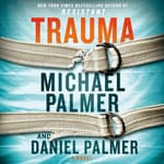 Trauma by  Michael Palmer audiobook
