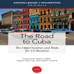 The Road to Cuba by  Knowledge@Wharton audiobook